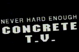 Post image for Film Review and Commentary: CONCRETE T.V. (directed by Ron Rocheleau)