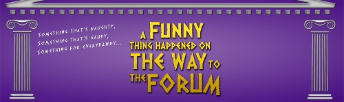 Post image for Chicago Theater Review: A FUNNY THING HAPPENED ON THE WAY TO THE FORUM (Porchlight at Stage 773)