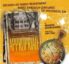 Post image for Los Angeles Theater Review: APPROPRIATE (Mark Taper Forum / Center Theatre Group)