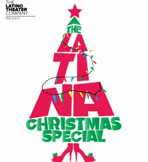 Post image for Los Angeles Theater Review: THE LATINA CHRISTMAS SPECIAL (Los Angeles Theatre Center)