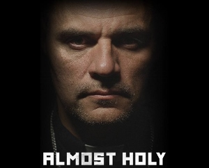 Post image for Film Review: ALMOST HOLY (directed by Steve Hoover)