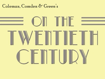 Post image for Los Angeles Theater Review: ON THE TWENTIETH CENTURY (Musical Theatre West in Long Beach)