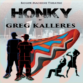 Post image for Los Angeles Theater Review: HONKY (Rogue Machine at the Met Theatre)