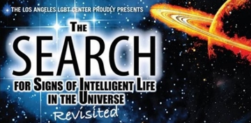 Post image for Los Angeles Theater Review: THE SEARCH FOR SIGNS OF INTELLIGENT LIFE IN THE UNIVERSE: REVISITED (Davidson/Valenti Theatre in Hollywood)