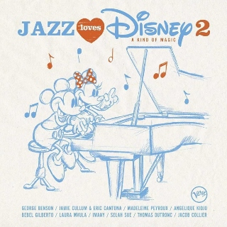 Post image for CD Review: JAZZ LOVES DISNEY 2: A KIND OF MAGIC (Various Artists on Verve)