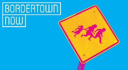 Post image for Los Angeles Theater Review: BORDERTOWN NOW (Pasadena Playhouse)