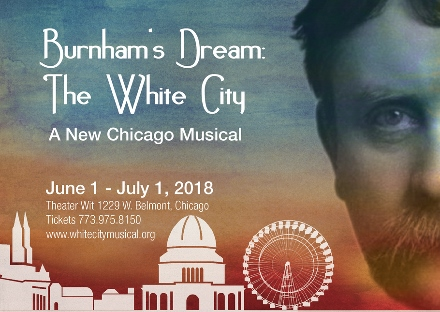 Post image for Chicago Theater Review: BURNHAM'S DREAM: THE WHITE CITY (Theater Wit)