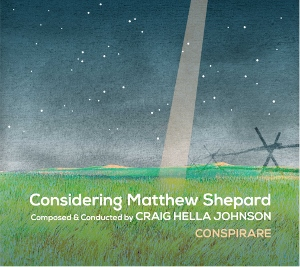 Post image for Music Review: CONSIDERING MATTHEW SHEPARD (Ford Amphitheatre)