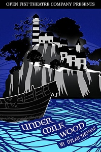 Post image for Theater Review: UNDER MILK WOOD (Open Fist Theatre Company at Atwater Village Theatre)