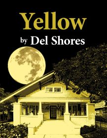 Post image for Theater Review: YELLOW (World Premiere by Del Shores at the Coast Playhouse in West Hollywood)