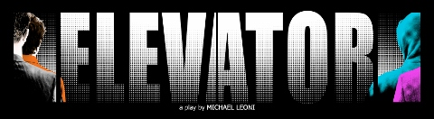 Post image for Los Angeles Theater Review: ELEVATOR (Coast Playhouse)