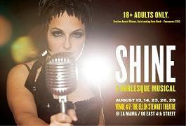 Post image for SHINE: A BURLESQUE MUSICAL by John Woods and Cass King – NYC Fringe Festival – Theater Review