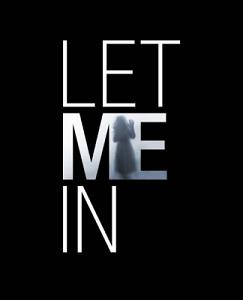 Post image for LET ME IN – directed by Matt Reeves – Movie Review