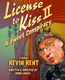 Post image for TEATRO ZINZANNI: LICENSE TO KISS II, A SWEET CONSPIRACY by Norm Langill – The Pier 29 Spiegeltent on the Embarcadero – San Francisco Theater Review