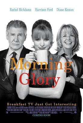 Post image for MORNING GLORY directed by Roger Michell – with Rachel McAdams, Harrison Ford, Diane Keaton, Patrick Wilson, Jeff Goldblum – Movie Review