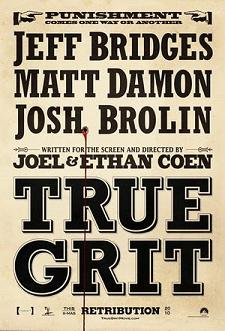 Post image for TRUE GRIT directed by Joel and Ethan Coen – with Jeff Bridges, Matt Damon, Hailee Steinfeld, Josh Brolin, Barry Pepper – Movie Review