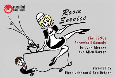 Post image for ROOM SERVICE by John Murray & Allen Boretz – Open Fist Theatre Company – Los Angeles Theater Review