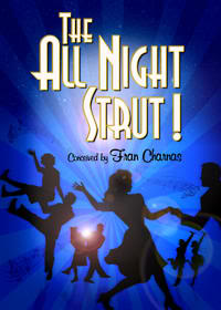 Post image for Theater Review:  THE ALL NIGHT STRUT (L.A.: North Hollywood)