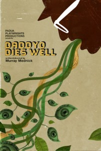 DaddyO Dies Well by Murray Mednick