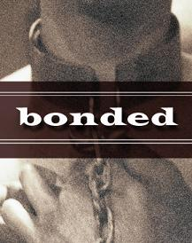 BONDED by Donald Jolly at the Los Angeles Theater Center
