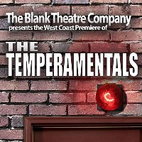 Post image for Los Angeles Theater Review: THE TEMPERAMENTALS (Blank Theatre Company in Hollywood)