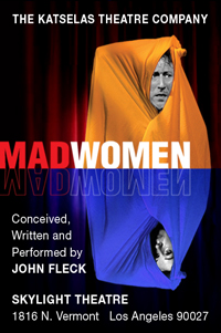 Post image for Theater Review: John Fleck's MAD WOMEN (L.A. – Los Feliz)