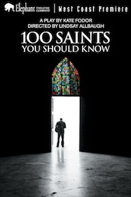 Post image for Theater Review: 100 SAINTS YOU SHOULD KNOW (L.A. – Hollywood)