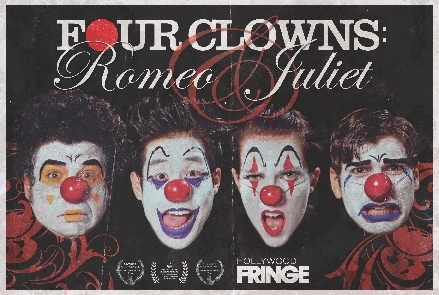 Post image for Los Angeles Theater Review and Commentary: FOUR CLOWNS: ROMEO & JULIET (ArtWorks Theatre)