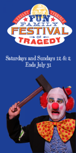 Fun Family Festival of Tragedy - A L'Enfant Terrible Production presented by Bootleg Theater in Los Angeles