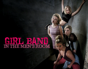 Girl Band in the Men's Room