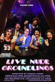 Post image for Los Angeles Theater Review: LIVE NUDE GROUNDLINGS (The Groundlings Theatre)