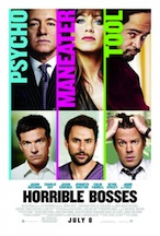 Post image for Movie Review: HORRIBLE BOSSES (nationwide)