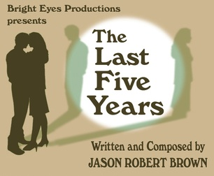 Post image for Los Angeles Theater Review: THE LAST FIVE YEARS (Bright Eyes Productions at the Lounge Theatre)