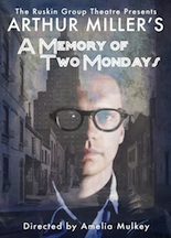Post image for LA Theater Review: A MEMORY OF TWO MONDAYS (Ruskin Theatre in Santa Monica)