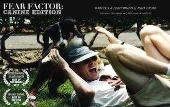Post image for LA Theater Review: FEAR FACTOR: CANINE EDITION (Hollywood Fringe / Edmonton Fringe Festival)