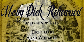 Post image for Theater Review: MOBY DICK REHEARSED (Lyric Theatre in Los Angeles)