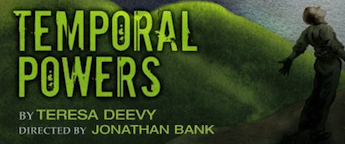 Post image for Off Broadway Theater Review/Commentary: TEMPORAL POWERS (The Mint Theater Company)