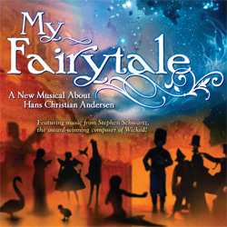 Post image for Regional Theater Review: MY FAIRYTALE (PCPA Theaterfest in Santa Maria and Solvang, CA)