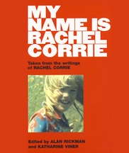 Post image for Los Angeles Theater Review: MY NAME IS RACHEL CORRIE (The Will Geer Theatricum Botanicum)