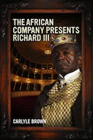 Post image for Regional Theater Review: THE AFRICAN COMPANY PRESENTS RICHARD III (Oregon Shakespeare Festival)