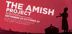 Post image for Chicago Theater Review: THE AMISH PROJECT (American Theater Company)