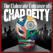 Post image for Los Angeles Theater Review: THE ELABORATE ENTRANCE OF CHAD DEITY (Geffen Playhouse)
