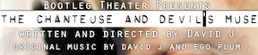 Post image for Los Angeles Theater Review: THE CHANTEUSE AND THE DEVIL'S MUSE