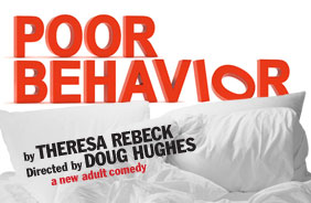 Post image for Los Angeles Theater Review: POOR BEHAVIOR (Mark Taper Forum)
