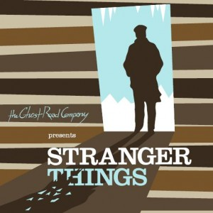 LA Theater Review by Kat Michels: STRANGER THINGS - The Ghost Road Company at Atwater Village Theater in Los Angeles