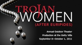 Post image for Los Angeles Theater Review: TROJAN WOMEN (AFTER EURIPIDES) (Getty Villa)