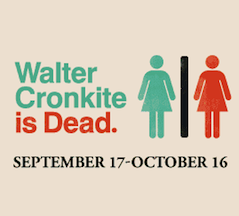 Post image for San Diego Theater Review: WALTER CRONKITE IS DEAD (San Diego Repertory Theatre)
