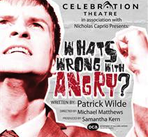Post image for Los Angeles Theater Review: WHAT'S WRONG WITH ANGRY? (Celebration Theatre)