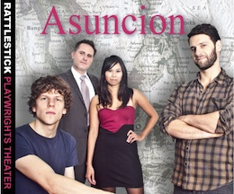 Post image for Off Broadway Theater Review: ASUNCION (Rattlestick Playwrights Theater @ Cherry Lane)