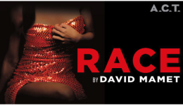 Post image for Bay Area Theater Review: RACE (American Conservatory Theatre in San Francisco)